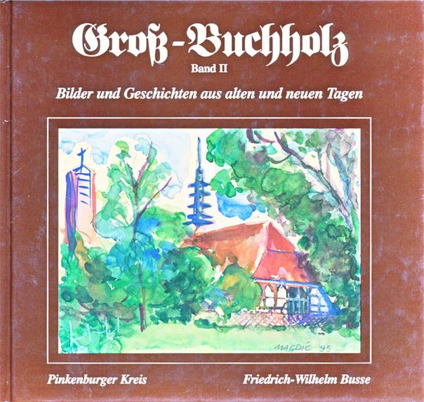 Groß-Buchholz, Chronik, Band 2