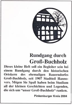 Pinkenburger Kreis, Rundgang durch Gross-Buchholz